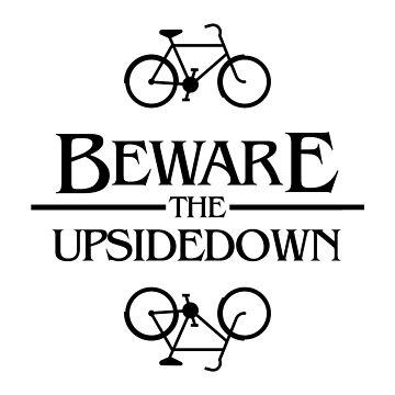 beware the upsidedown by ciciyu