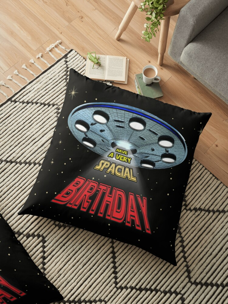 Sci Fi Lover Birthday Gift Have A Very Spacial