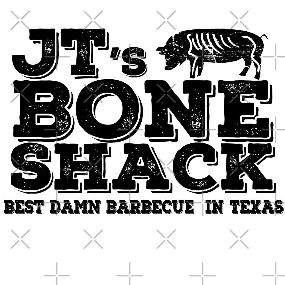 jt's bone shack- best in texas by American  Artist
