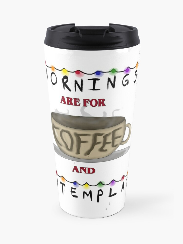 Are And Contemplation Stranger Mornings For DesignTravel Things Coffee Art Mug vN0m8nw
