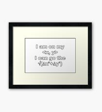 I Can Go the Distance...between two points in space Framed Print