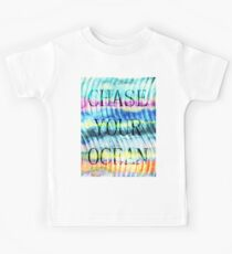 CHASE YOUR OCEAN Kids Tee