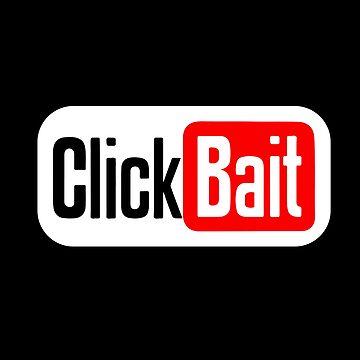 ClickBait by hellraiserdsgns