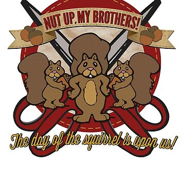 Day of the Squirrel - Squirrel Commercial Parody - Coupon Cutting Squirrels Revolt - Nut Up My Brothers by traciv