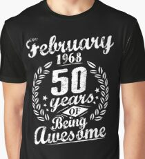 February 50th Bday 1968 50 Years Of Being Awesome Graphic T-Shirt