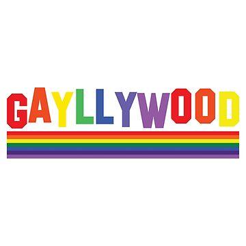 GAYLLYWOOD by karmadesigner