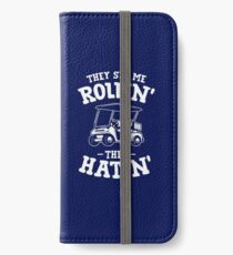 They See Me Rollin They Hatin (white) iPhone Wallet/Case/Skin