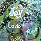 Joy, Love, Peace and Faith by ksgfineart