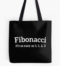 Fibonacci Funny Quote Tote Bag