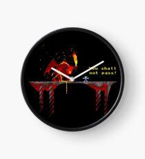 You shall not pass! Clock