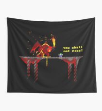 You shall not pass! Wall Tapestry