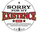 sorry for my existence von e-gruppe