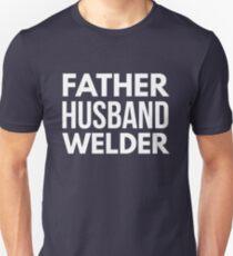 Father Husband Welder Unisex T-Shirt