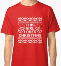 This Girl Loves Christmas Sweater Classic T-Shirt