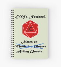 Every DM needs a notebook Spiral Notebook