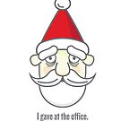 I gave at the office. by Richard Rabassa