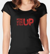Rise Wise Eyes Up Women's Fitted Scoop T-Shirt