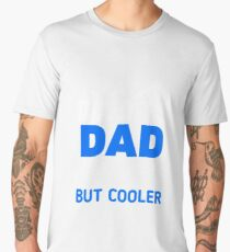 I'm A Darts Dad Like Regular Only Cooler Men's Premium T-Shirt