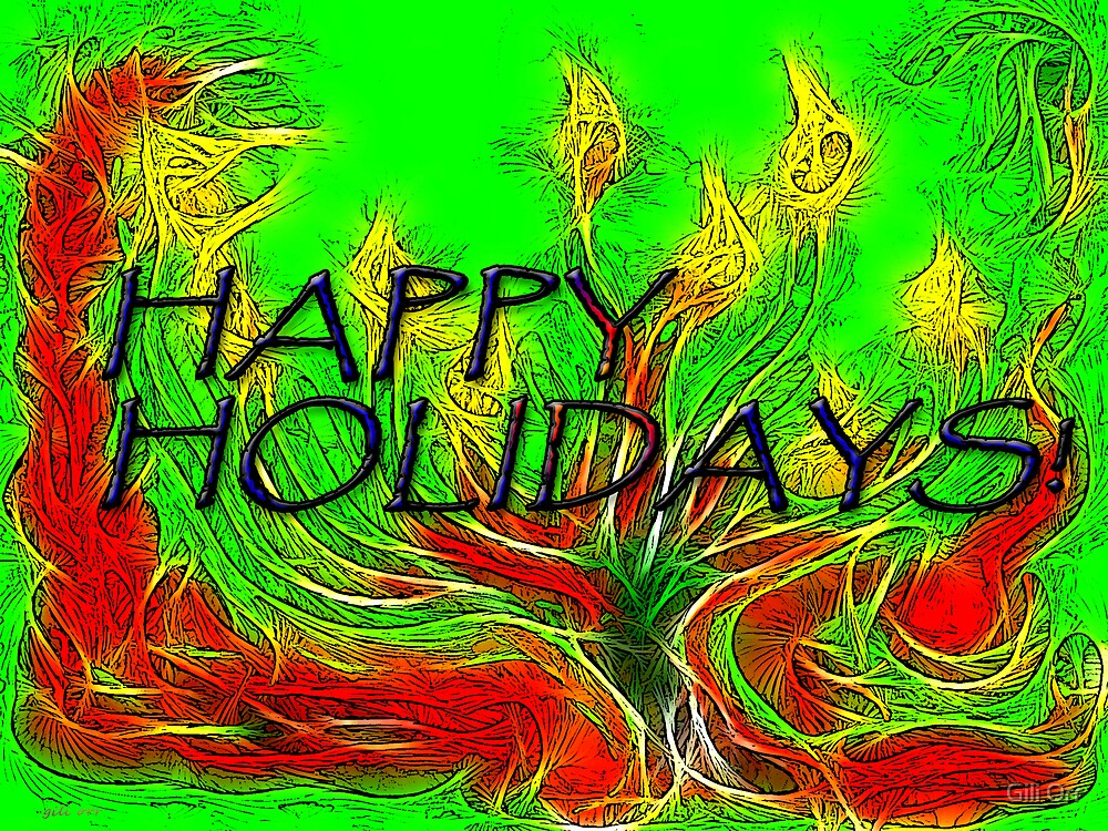 HAPPY HOLIDAYS! by Gili Orr