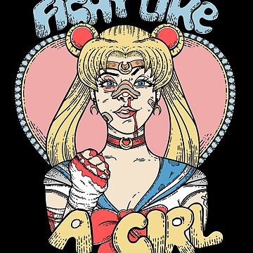 Sailor Moon- Fight Like a Girl by Seignemartin