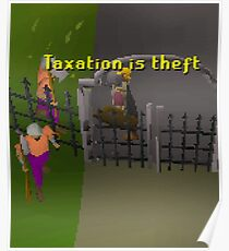 Runescape Taxation is theft Poster
