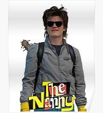 Steve Harrington is...The Nanny Poster