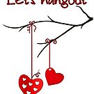 Lets hangout valentine by paviash