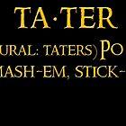 Whats taters aye? by HomicidalHugz