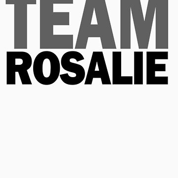 TEAM Rosalie by alwaysdazzle
