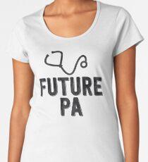 Future Physician Assistant- Cool Doctor Sticker T-Shirt Pillow Women's Premium T-Shirt