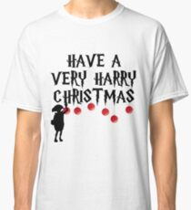 Have a Very Harry Christmas Classic T-Shirt