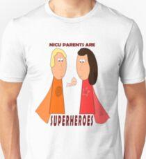NICU Parents Are Superheroes! T-Shirt