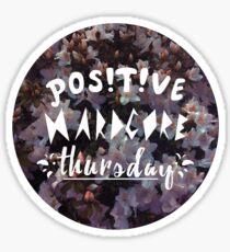 Positive Hardcore THURSDAY! Sticker