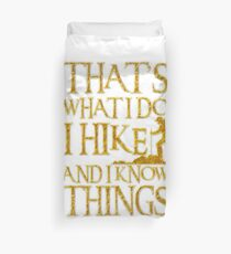 Funda nórdica That's What I Do I Hike And I Know Things