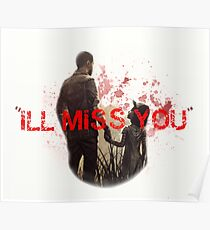 """""""Ill miss You""""  Poster"""