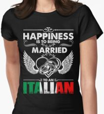 Happiness Is To Being Married To An Italian Tshirt Women's Fitted T-Shirt
