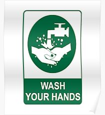 Wash Your Hands Message Poster