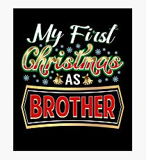 First Christmas As Brother New Sibling Matching Gift Photographic Print