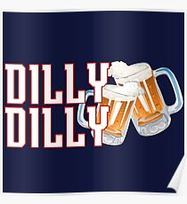 Dilly Dilly - Patriots Poster