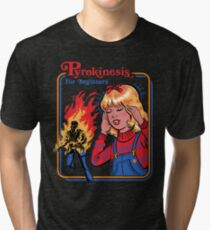 Pyrokinesis for Beginners Tri-blend T-Shirt