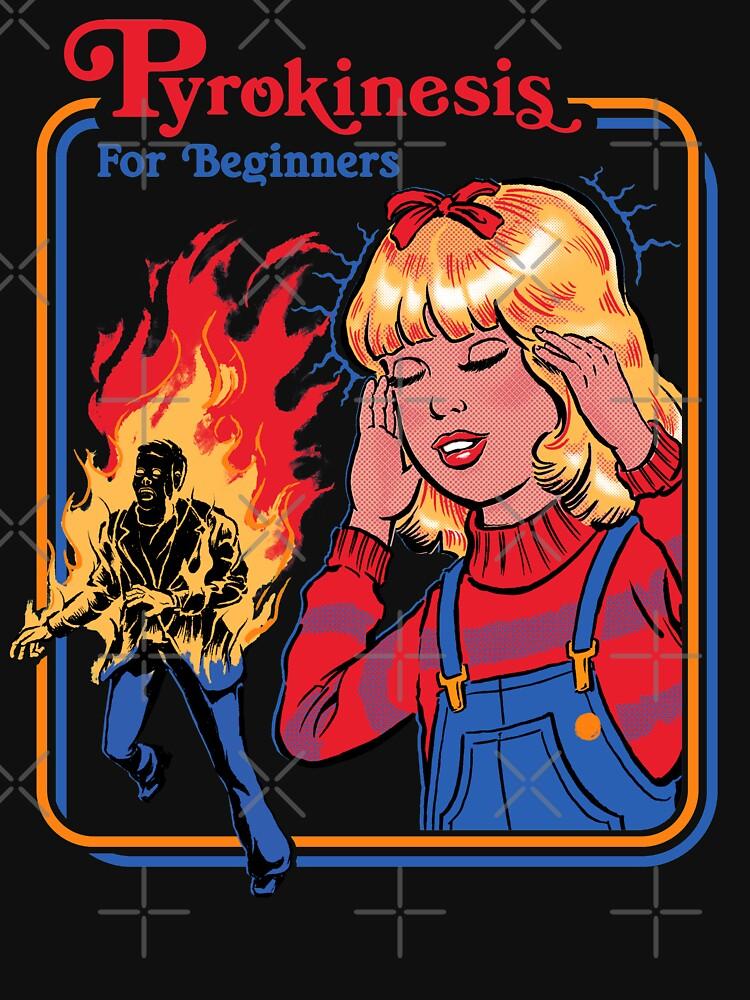 Pyrokinesis for Beginners by stevenrhodes
