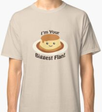 Ich bin dein größter Fan! Classic T-Shirt