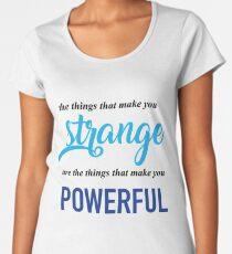 """The Things That Make You Strange Are the Things that Make You Powerful"" Ben Platt Acceptance Speech  Women's Premium T-Shirt"