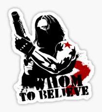 Whom to believe? Sticker