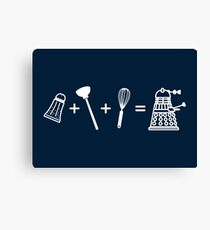 That's How Daleks are Made Canvas Print