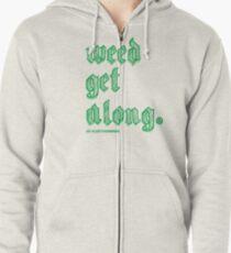 Weed Get Along Zipped Hoodie
