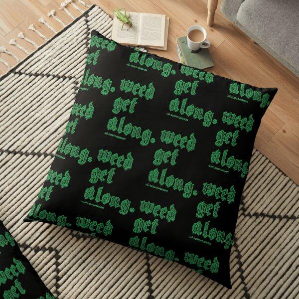 Weed Get Along Floor Pillow