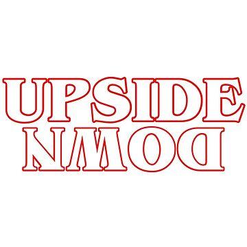 UPSIDE DOWN by nerdytalks