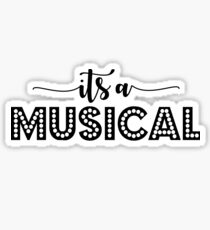 it's a musical - something rotten inspired Sticker