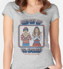 Say No to Sports Women's Fitted Scoop T-Shirt